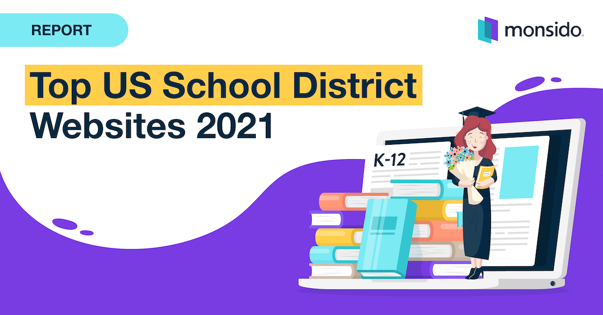 A banner saying Report and Top US School District Websites in 2021. Has an illustration of a stack of books and a graduate coming out of a laptop.